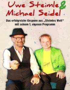 """Uwe Steimle & Michael Seidel- Das erfolgreiche Gespann aus """"Steimles Welt"""""""