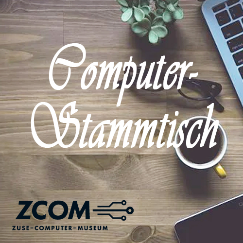 Offener Computer-Stammtisch – Historische Rechentechnik umfassend erklärt II